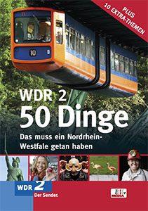 50 Dinge, die ein Nordrhein-Westfale getan haben sollte